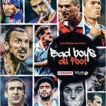 Bad boys du foot (2e édition) [CRITIQUE]