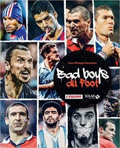Bad boys du foot (2e édition)
