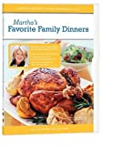 The Martha Stewart Cooking Collection - Martha's Favorite Family Dinners