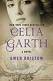 Celia Garth: A Novel (Rediscovered Classics)