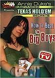 Annie Duke's Advanced Texas Hold 'Em Secrets - How to Beat the Big Boys (Masters of Poker)