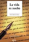 La vida es sueño (Clásicos españoles) (Spanish Edition)