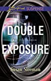 Double Exposure: An Inspirational Private Investigator Romantic Suspense Novel (The Justice Agency)