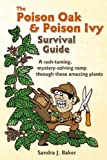 The Poison Oak & Poison Ivy Survival Guide: a rash-taming, mystery-solving romp through these amazing plants