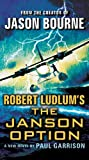 Robert Ludlum's (TM) The Janson Option (Janson Series Book 3)