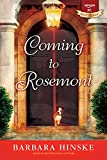 Coming to Rosemont: The First Book in the Rosemont Series