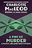 A Pint of Murder (The Madoc and Janet Rhys Mysteries Book 1)