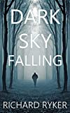 Dark Sky Falling: A Gripping Psychological Thriller