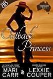 Outback Princess (Farpoint Creek Cattle Station Book 1)