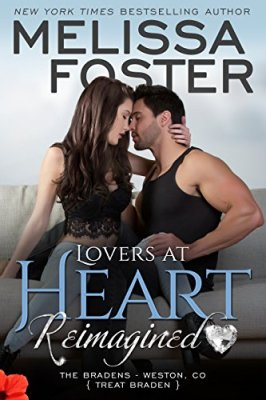 Lovers at Heart, Reimagined (Love in Bloom: The Bradens) by [Foster, Melissa]