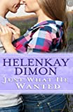 Just What He Wanted (The Holloway Series)