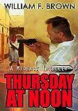 Thursday at Noon: A Middle East Spy Thriller (Ed Scanlon Cold War Spy Thrillers)
