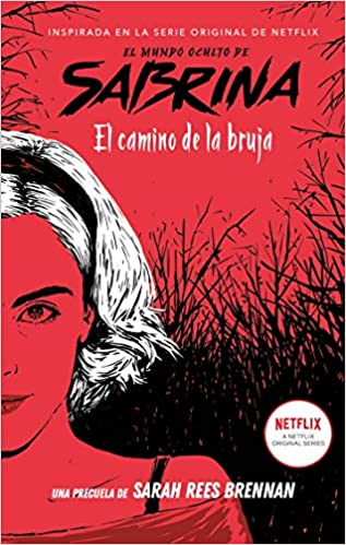 El camino de la bruja (El mundo oculto de Sabrina 1) de Sarah Rees Brennan