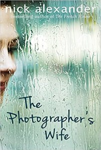 The Photographer's Wife by Nick Alexander