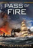 Pass of Fire (Destroyermen Book 14)
