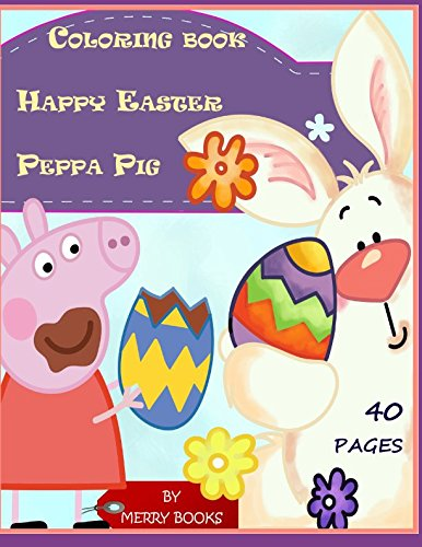 Happy Easter Peppa Pig Coloring Book – LOW PRICE
