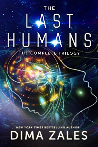 The Last Humans: The Complete Trilogy by [Zales, Dima]