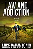 Law and Addiction: A Legal Thriller