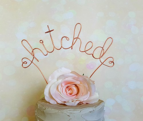 HITCHED Wedding Cake Topper In COPPER Rose Gold
