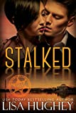 Stalked: An AWWM, Opposites Attract Romantic Suspense (ALIAS Book 1)