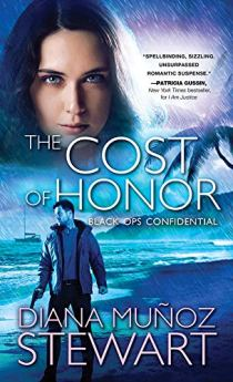 The Cost of Honor (Black Ops Confidential Book 3) by [Muñoz Stewart, Diana]