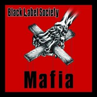 Bilderesultat for Black Label Society - Mafia