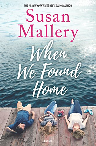 When We Found Home by [Mallery, Susan]
