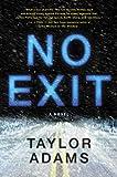 No Exit: A Novel
