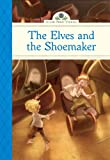 The Elves and the Shoemaker (Silver Penny Stories)