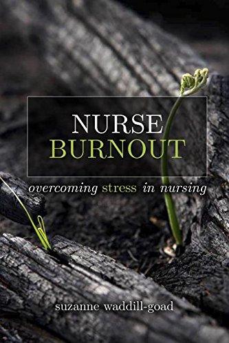 Nurse Burnout: Combating Stress in Nursing