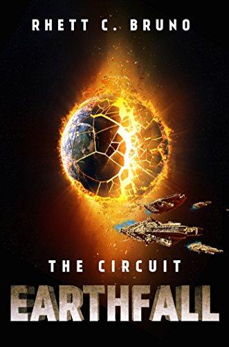 Earthfall: The Circuit by [Bruno, Rhett C.]