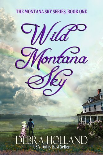 Wild Montana Sky (The Montana Sky Series...