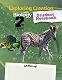 Exploring Creation with Biology 2nd Edition,  Student Notebook