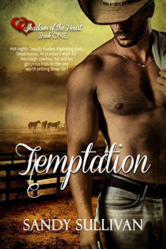 Temptation (Shadows of the Heart Book 1) by [Sullivan, Sandy]