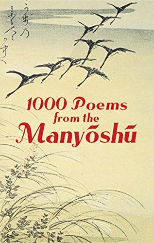 1000 Poems from the Manyoshu: The Complete Nippon Gakujutsu Shinkokai Translation (English Edition)