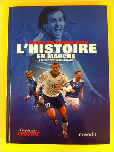 Coupe du monde 2010 - L'histoire en marche