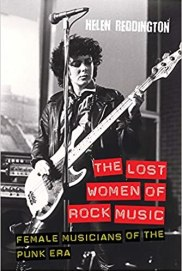 The Lost Women of Rock Music: Female Musicians of the Punk Era (Studies in  Popular Music) by Helen Reddington (2012-04-30): Amazon.co.uk: Helen  Reddington: Books