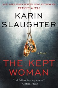 The Kept Woman: A Novel (Will Trent) by [Slaughter, Karin]