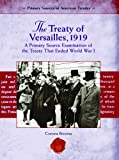 The Treaty of Versailles, 1919: A Primary Source Examination Of The Treaty That Ended World War I (Primary Source of American Treaties)