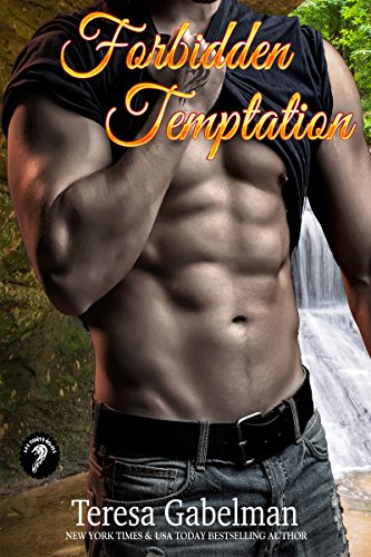 Forbidden Temptation (Lee County Wolves Series) Book #4 by [Gabelman, Teresa]