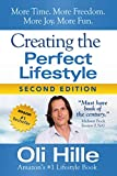 Creating the Perfect Lifestyle: Personal Development and Self Help for Abundance, Happiness, Joy, Peace and Prosperity (Thanks to: Dale Carnegie, Malcolm ... Rick Warren, David Goggins, Mark Manson)