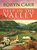Deep in the Valley (Grace Valley Trilogy Book 1)