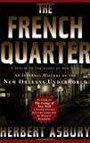 The French Quarter: An Informal History of the New Orleans Underworld