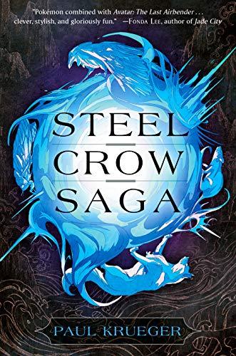 Steel Crow Saga by [Krueger, Paul]