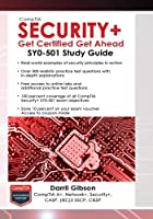 Pass the First Time.The CompTIA Security+ Get Certified Get Ahead SY0-501 Study Guide is an update to the top-selling SY0-201, SY0-301, and SY0-401 study guides, which have helped thousands of readers pass the exam the first time they took it.  It co...