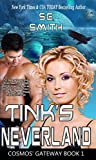 Tink's Neverland: Science Fiction Romance (Cosmos' Gateway Book 1)