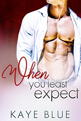 When You Least Expect (Thornehill Springs Book 3) by [Blue, Kaye]