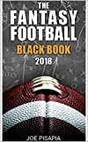 The Fantasy Football Black Book 2018 (Fantasy Black Book 12)