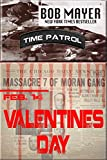 Valentines Day: Time Patrol