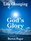 God's Glory (Life Changing Book 11)